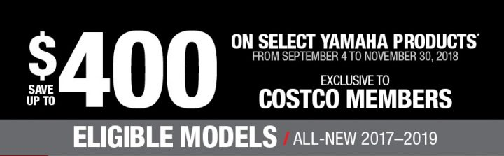 Yamaha – Exclusive to Costco members