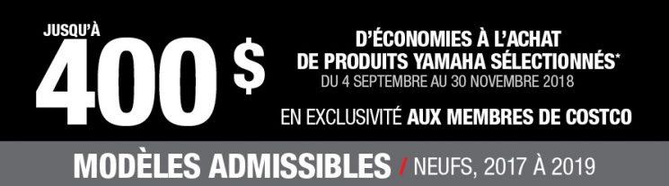 Yamaha – En exclusivité aux membres de Costco